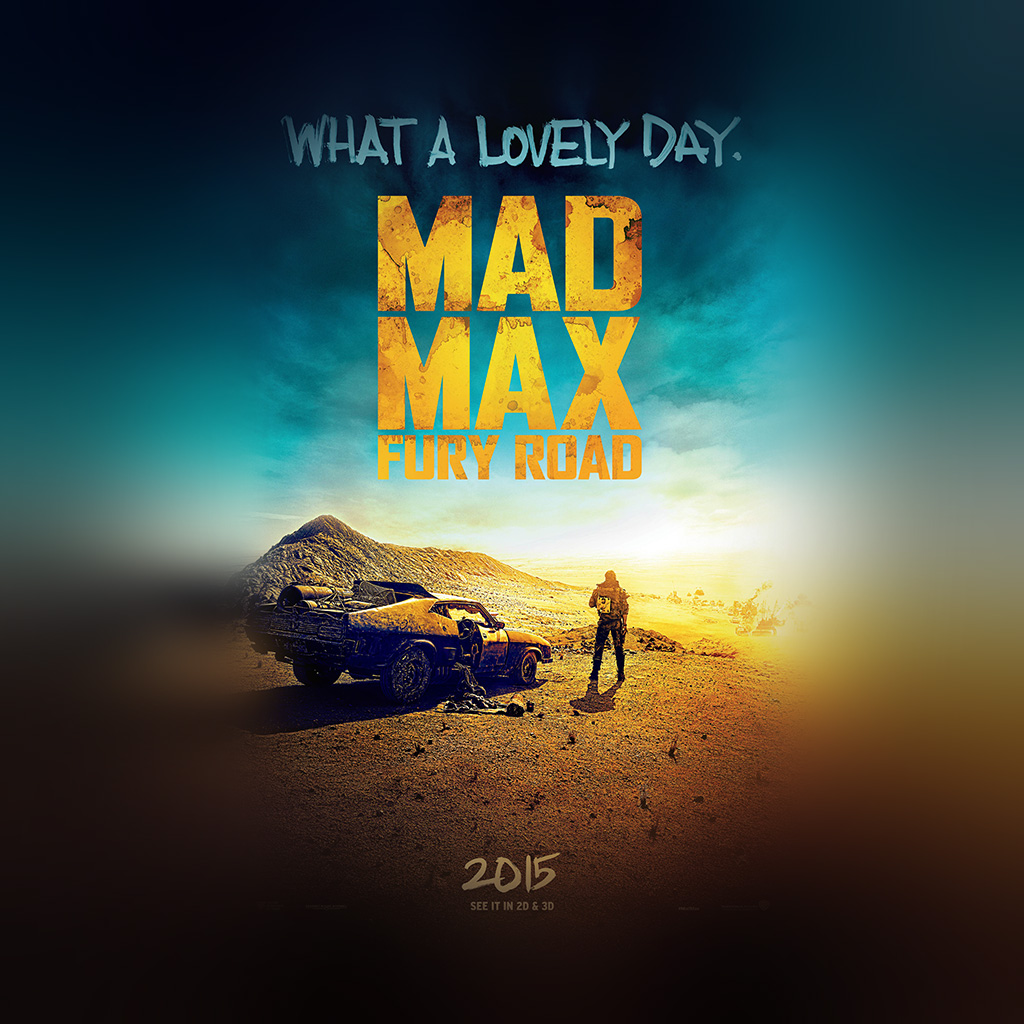 android-wallpaper-am11-madmax-furyroad-film-poster-art-lovely-day-wallpaper