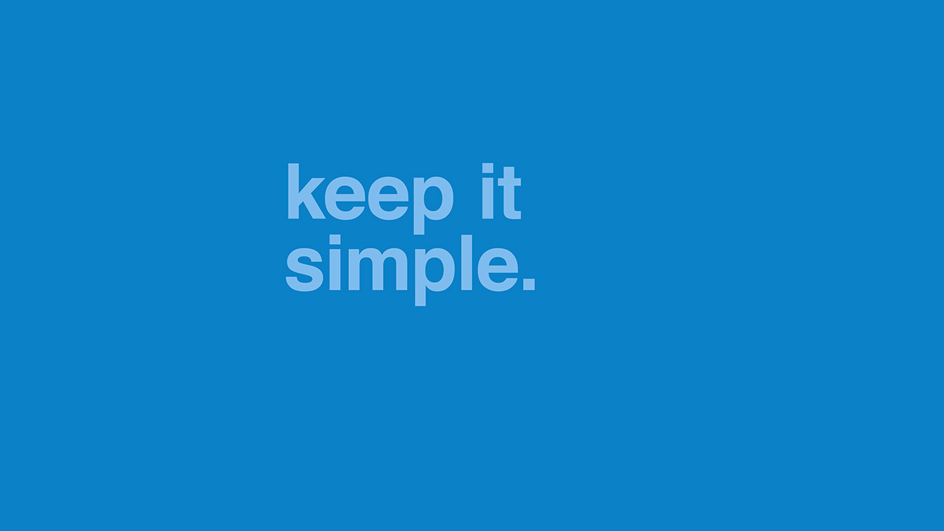 desktop-wallpaper-laptop-mac-macbook-airam48-minimal-keep-it-simple-stupid-blue-quote-wallpaper