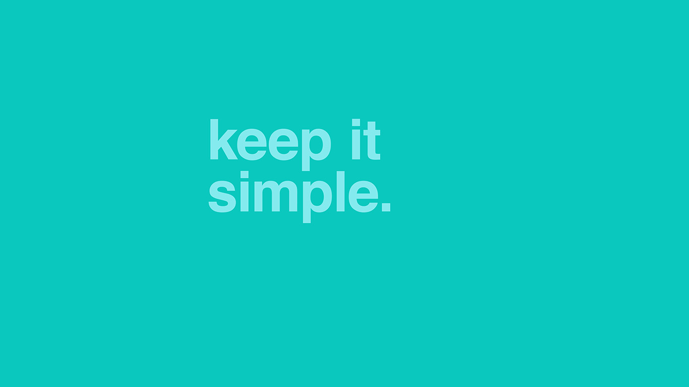 am49-minimal-keep-it-simple-stupid-green-quote - Papers.co
