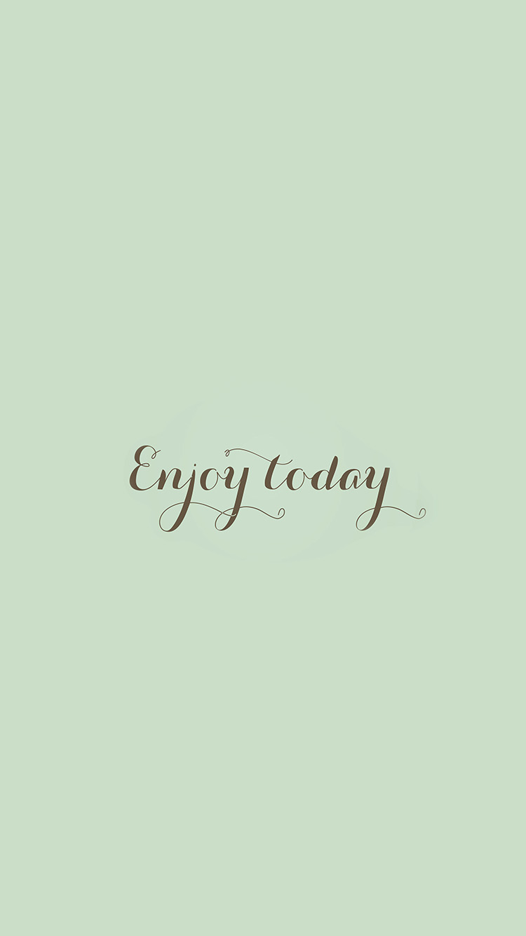 Papers.co-iPhone5-iphone6-plus-wallpaper-an11-enjoy-today-love-art-quote-simple