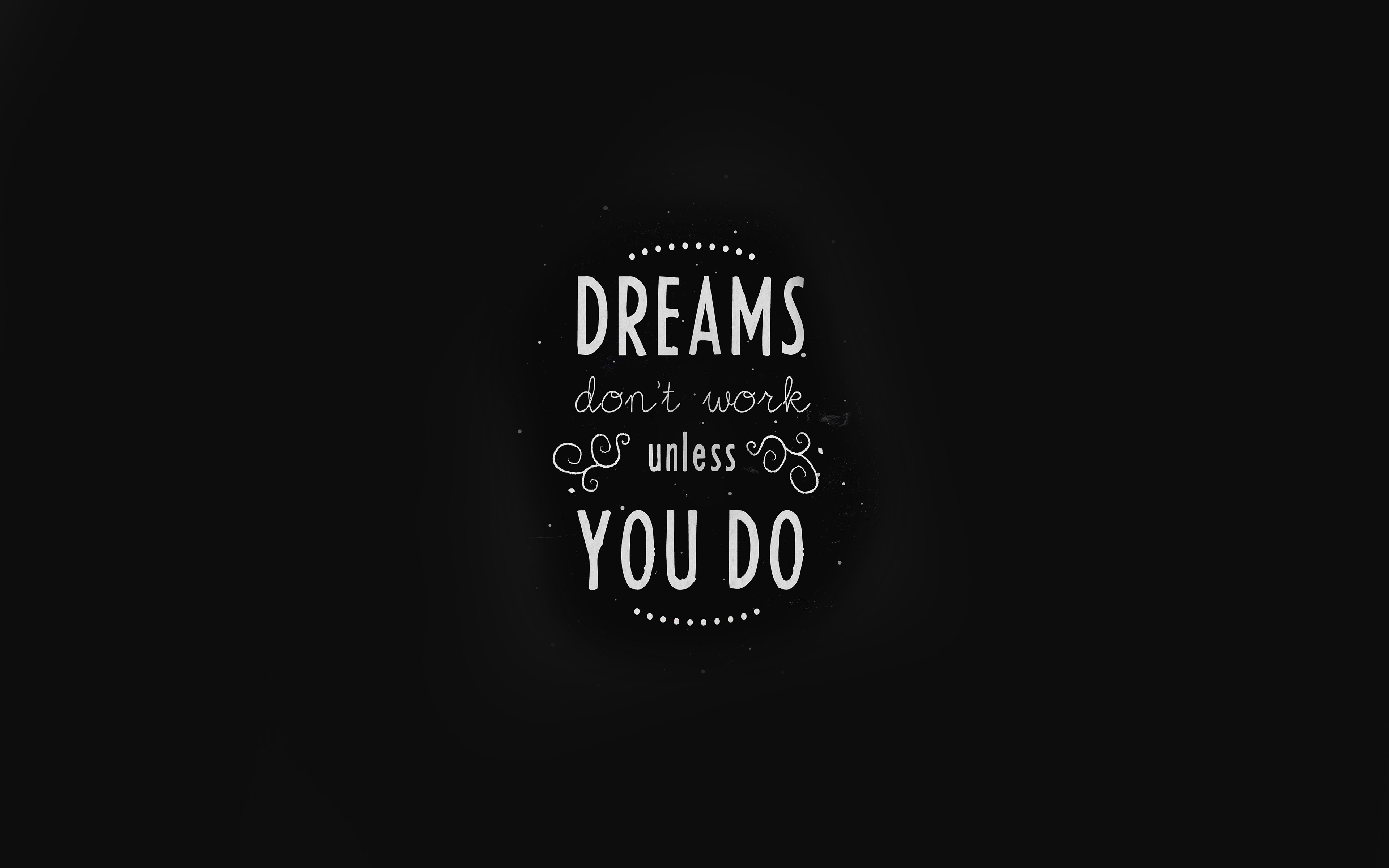 Wallpaper For Desktop Laptop An15 Quote Dreams Dont Work Unless You Do Minimal