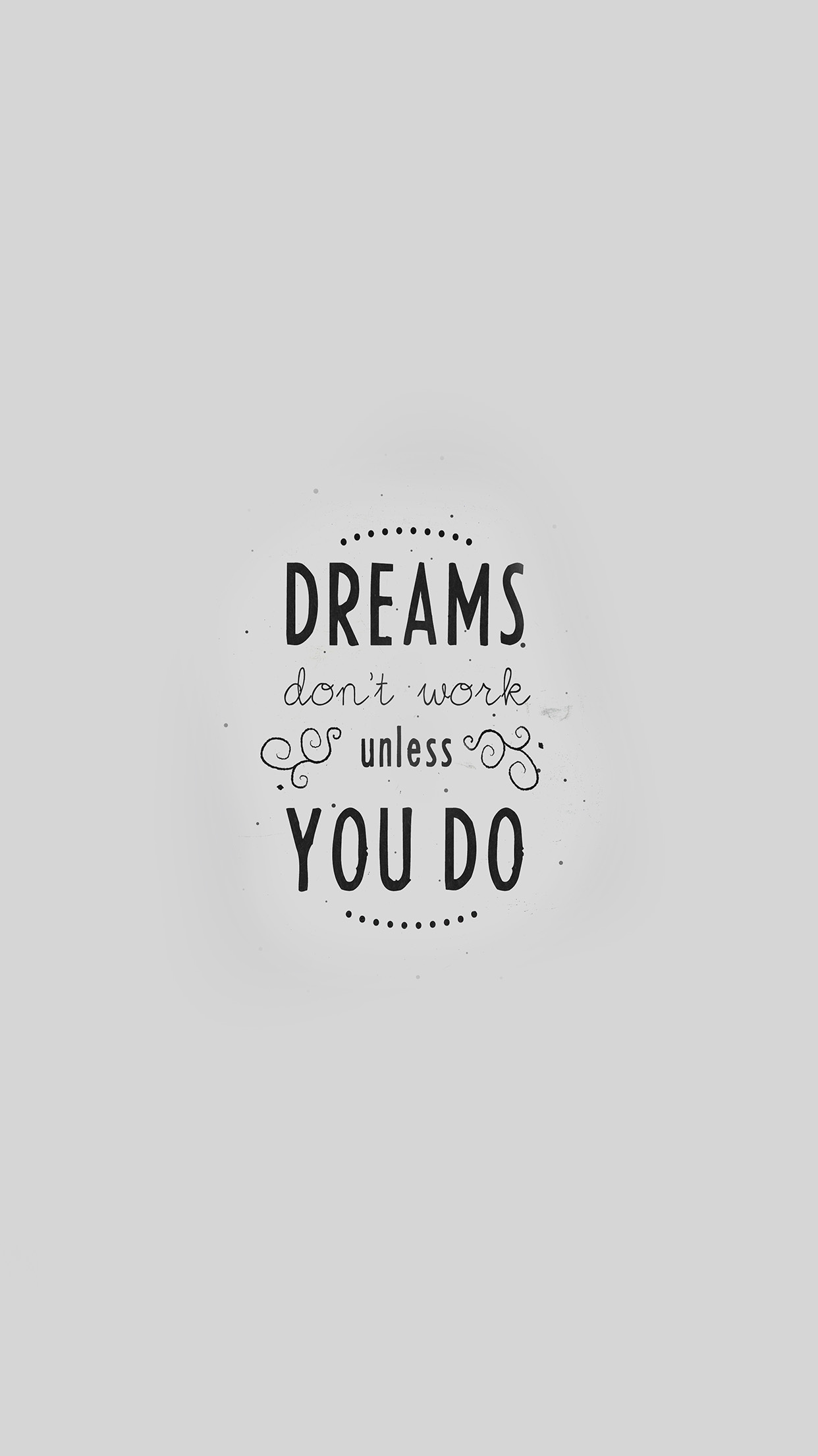 Ipapers Co An16 Quote Dreams Dont Work Minimal White