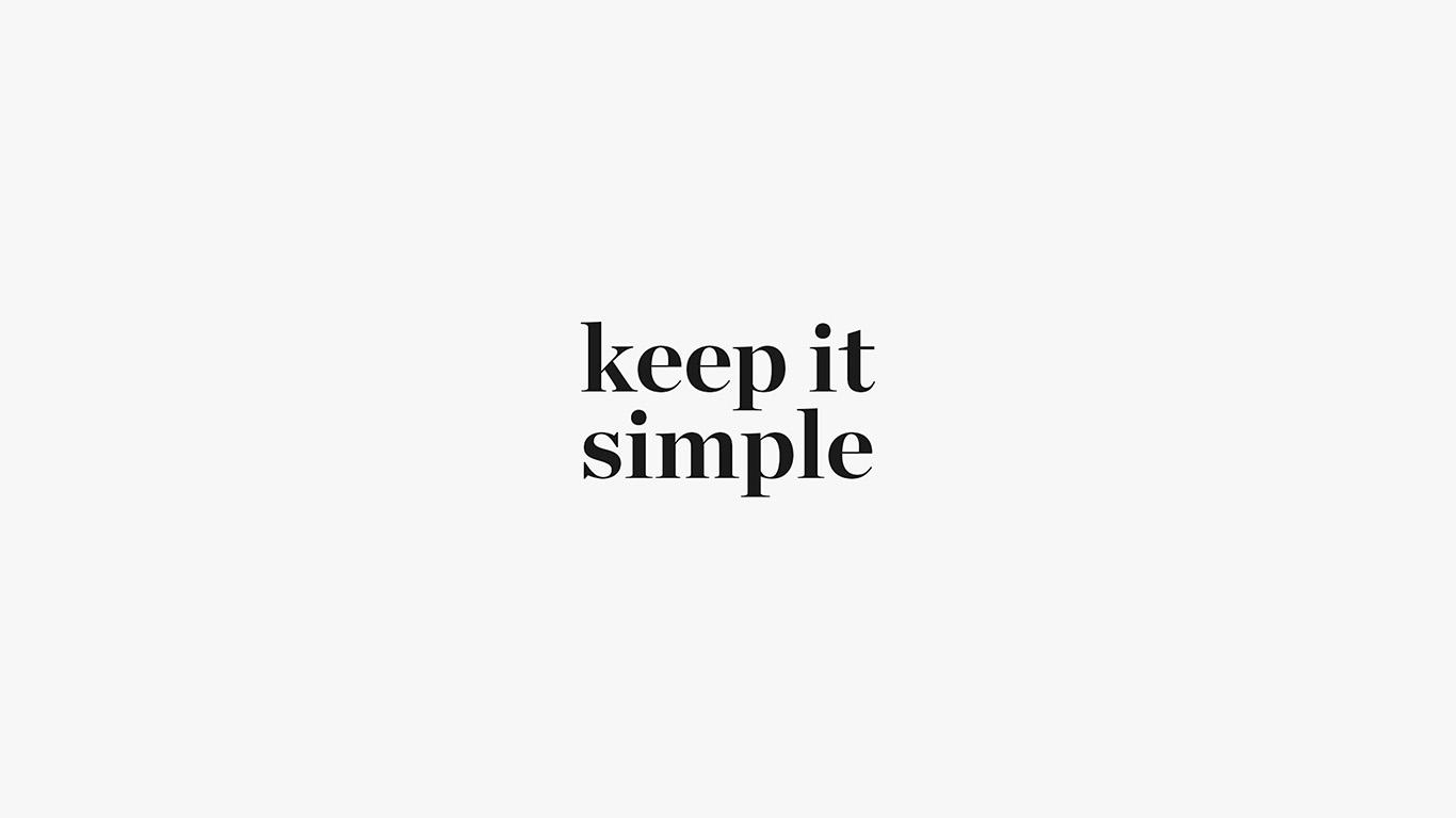 Wallpaper For Desktop Laptop Aw74 Keep It Simple Word
