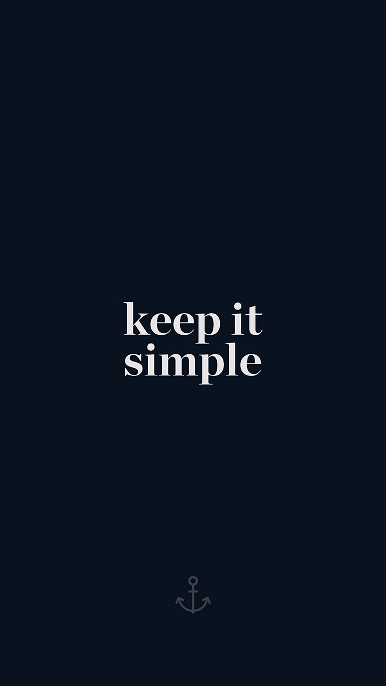iPhone6papers.co-Apple-iPhone-6-iphone6-plus-wallpaper-aw76-keep-it-simple-word-quote-dark-blue-illustration-art