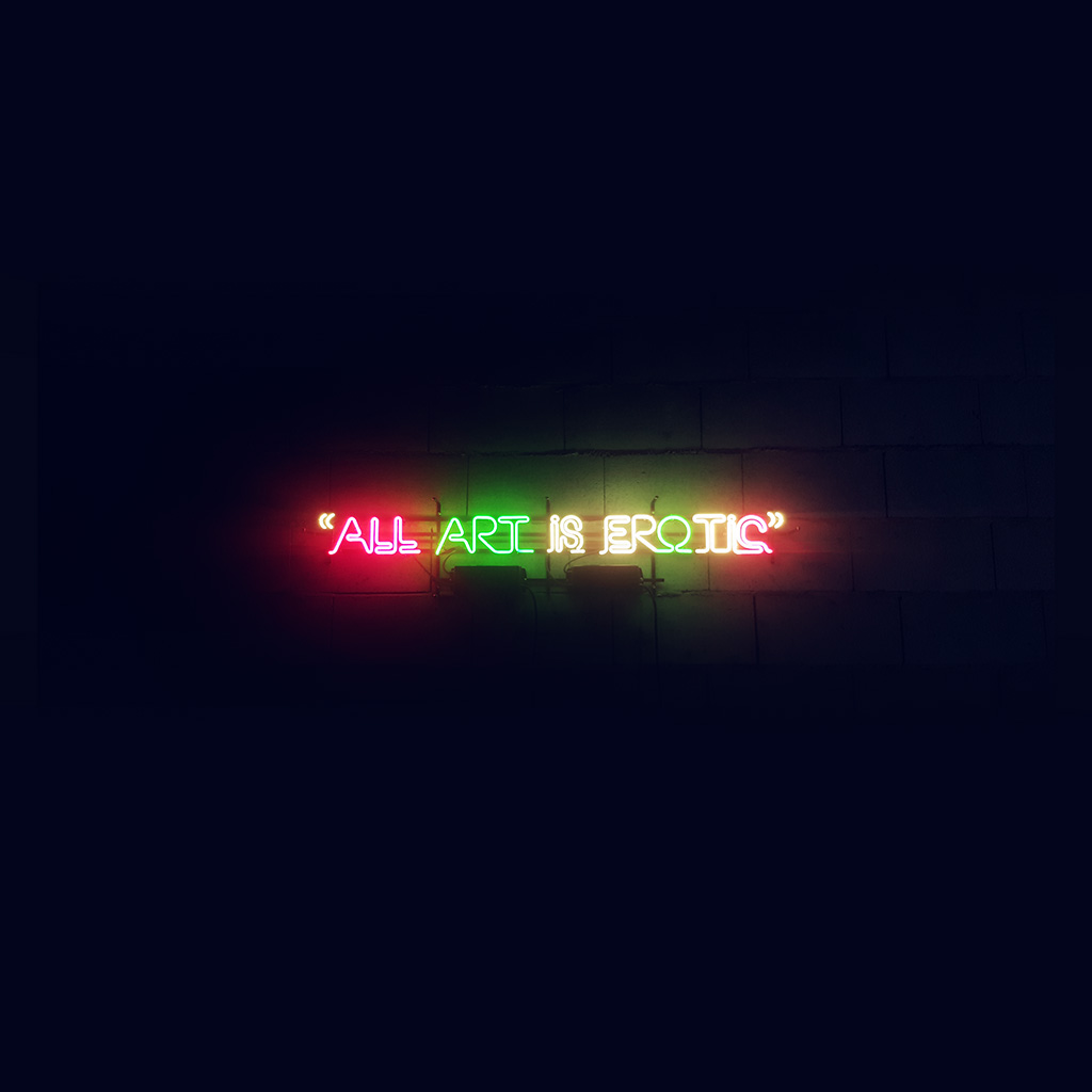 wallpaper-az05-all-art-is-erotic-dark-neon-illustration-art-sign-wallpaper