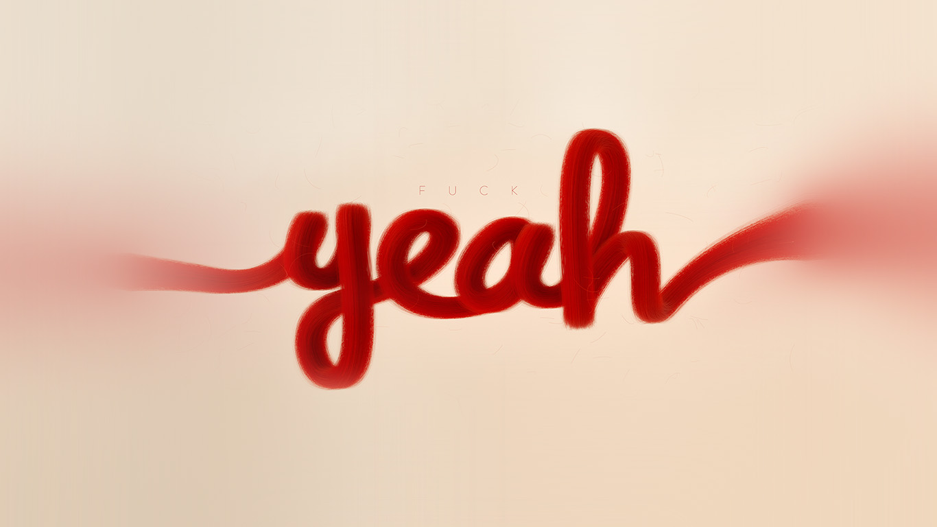 desktop-wallpaper-laptop-mac-macbook-air-az84-fuck-yeah-red-calligraphy-illustration-art-wallpaper