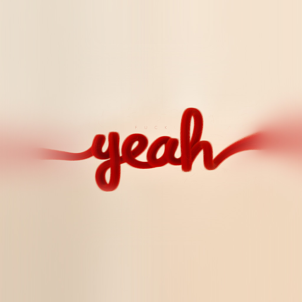 wallpaper-az84-fuck-yeah-red-calligraphy-illustration-art-wallpaper